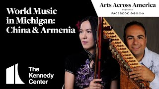 World Music in Michigan: China & Armenia