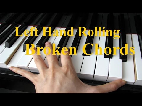 Left Hand Broken Chords For Piano Youtube