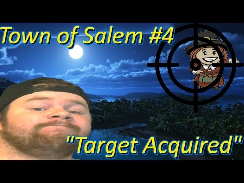 Target Acquired! (Town of Salem)