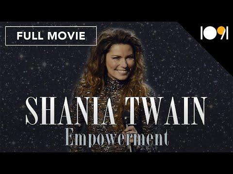 Shania Twain: Empowerment (FULL DOCUMENTARY)