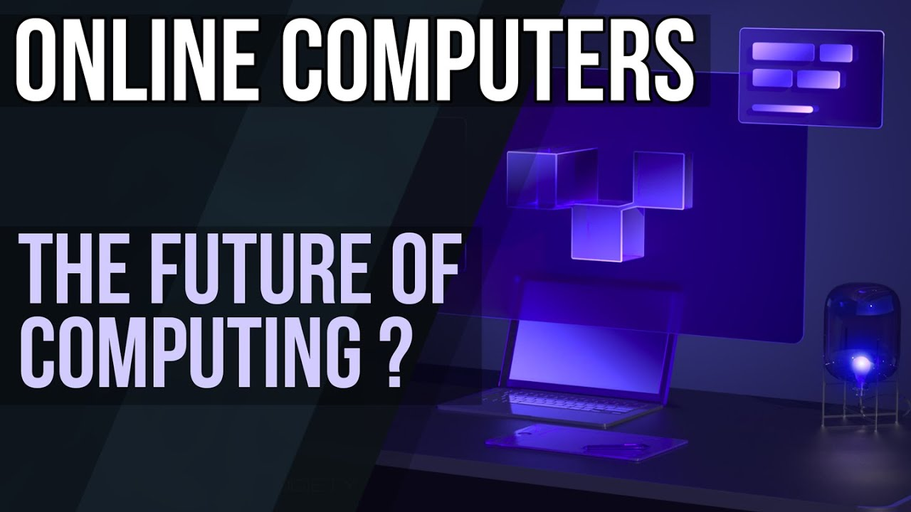 Online Computers – The Future of Computing?