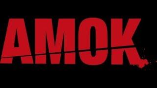 Amok! - Das Innenleben der Täter