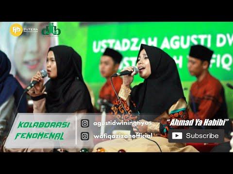 Ahmad Ya Habibi - Dwi MQ Ft. Wafiq Azizah - JQ MAJT 2018