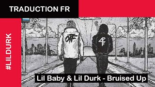 Traduction | Lil Baby & Lil Durk - Bruised Up