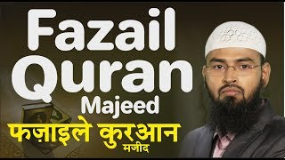Fazail Quran Majeed (Complete Lecture) By Adv. Faiz Syed