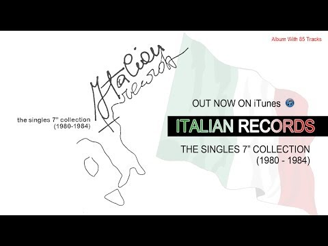 "Italian Records - The Singles 7"" Collection (1980 - 1984)"