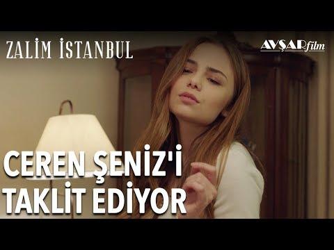 Ceren'den Şeniz Taklidi | Zalim İstanbul 4. Bölüm
