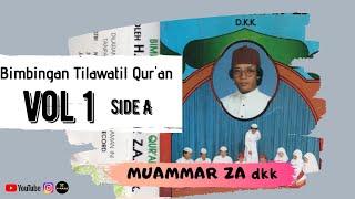 Download Bimbingan Tilawatil Qur'an H Muammar ZA dkk vol 1 side A