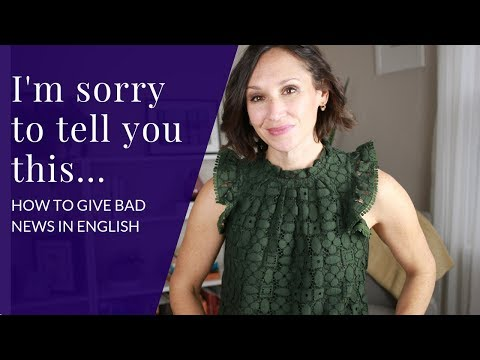 How To Give Bad News—Speak Confident English
