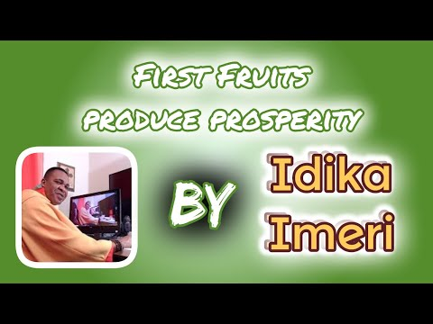 First Fruits produce prosperity