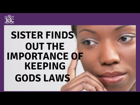 The Israelites: Sister Finds Out The Importance of Keeping Gods Laws