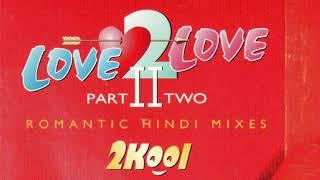 Bahut Pyar Karte Hain Love 2 Love Part II