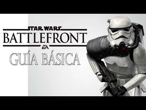 STAR WARS BATTLEFRONT - GUÍA BÁSICA - Interfaz,Desbloqueables,Cartas,Blasters