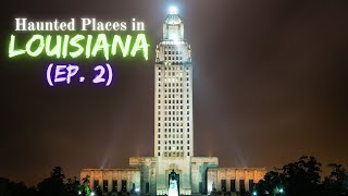 Haunted Places in Louisiana 2