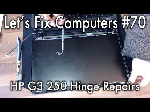 LFC#70 - HP G3 250 Hinge Repairs