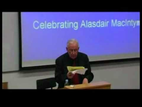 Alasdair MacIntyre: On Having Survived Academic Moral Philosophy (3 of 4)