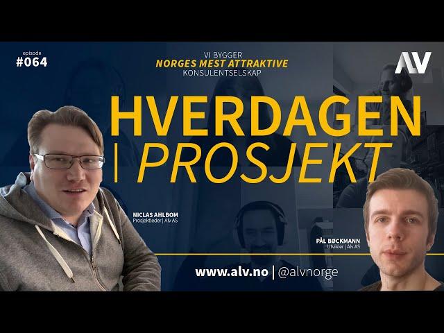 HVERDAGEN I PROSJEKT |ALV#064