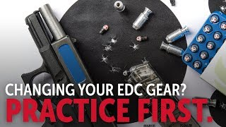 How To Change Your EDC Gear: Into the Fray Episode 245