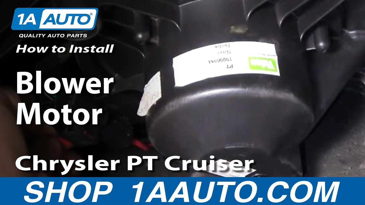 How To Install Replace Ac Heater Fan Blower Motor Chrysler Pt 2007 Cruiser Fuse Box For A 2nd 01 05 1aautocom Youtube