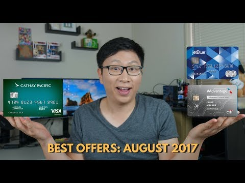 Best Credit Card Bonuses: August 2017 (Free Flights?)