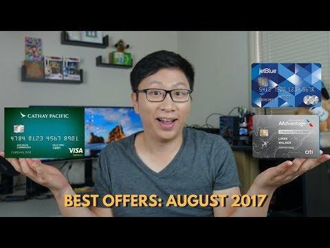 Best Credit Card Bonuses: August 2017 (Free Flights?)