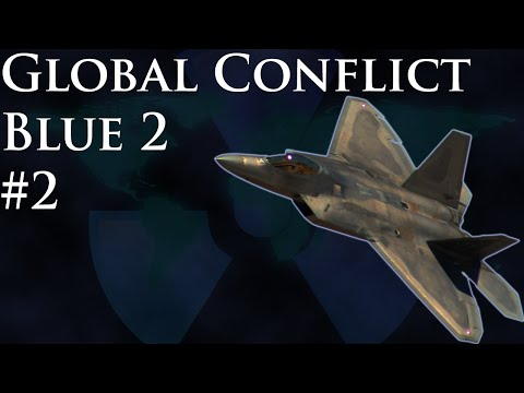Global Conflict Blue 2 #2: Surface massacre, diplomatic disaster