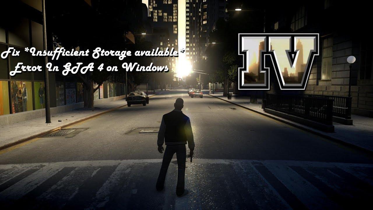 Fix *Insufficient Storage available* Error in GTA 4 On