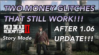 TWO MONEY GLITCHES that STILL WORK After the 1.06 UPDATE!!!! Red Dead Redemption 2