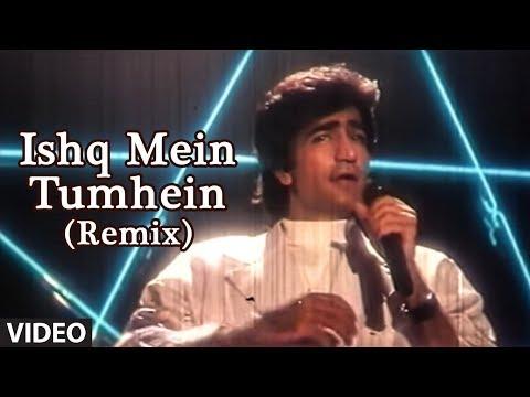 Ishq Mein Tumhein Kya Batayein Remix -...
