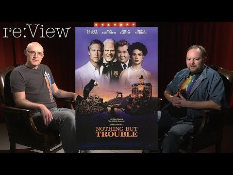 Nothing But Trouble - re:View