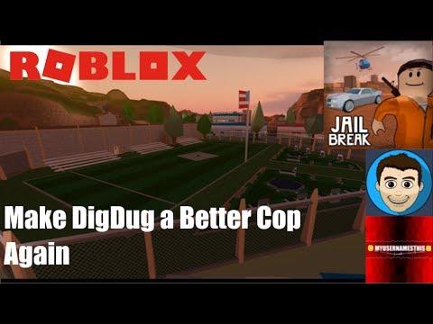 Roblox: JailBreak: Training DigDug to be a Better Cop