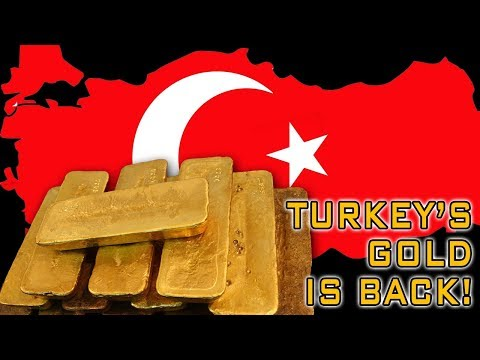 Is Turkey's Gold Repatriation A Sign Of The End Of The Dollar? (With Loan Scammer Commentary)