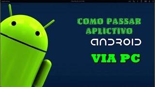 Como passar aplicativos para tablet android via usb no PC