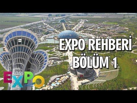 ANTALYA EXPO 2016 - GEZİ REHBERİ (TRAVEL GUIDE) BÖLÜM 1