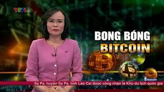 Thời sự VTV nói gì về Bitcoin ???