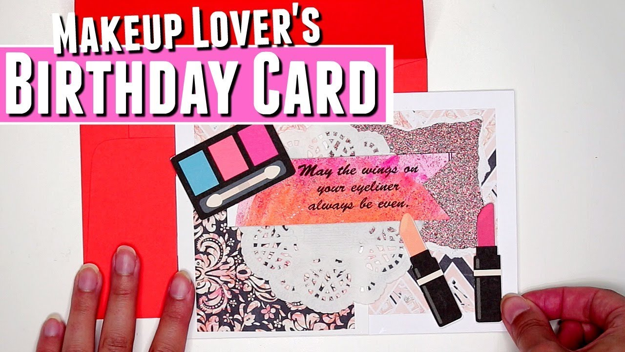 DIY Birthday Card with Makeup Elements DIY watercolor birthday – Birthday Card with Pictures