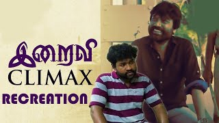 #SceneRecreation : #Iraivi Climax Scene Recreation | SJ Suryah | Karthik Subbaraj | Single Take