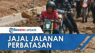 Presiden Jokowi Jadi Anak Motor, Jajal Jalan Perbatasan Kalimantan