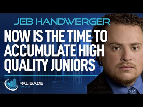 Jeb Handwerger: Now Is The Time To Accumulate High Quality Juniors