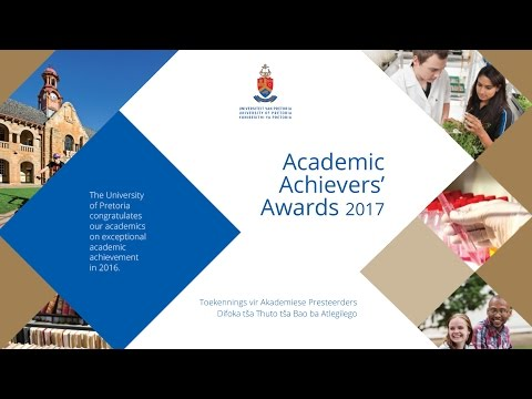 University Of Pretoria Academic Achievers' Awards 2017