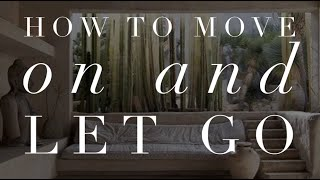 Michelle Mazur Life Wellness- How to move on and let go