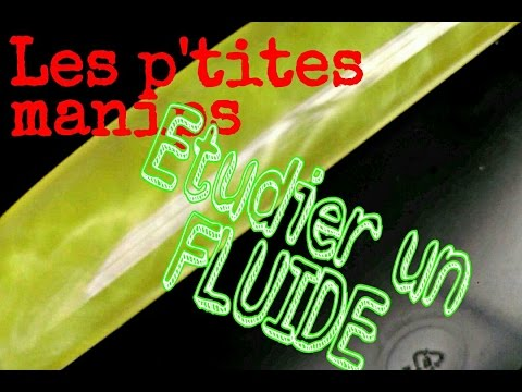 Observer un fluide - les p'tites manips