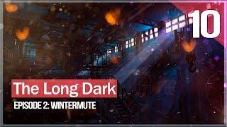 Дамба. Северное сияние. Самый крутой момент ● The Long Dark: Wintermute Episode 2 #10