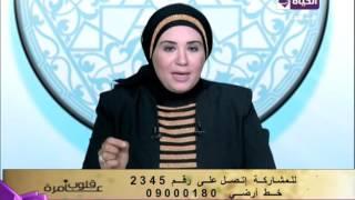نادية عمارة: النصح بالحب والعاطفة فى الصلاة أفضل من العنف..فيديو