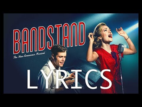 LYRICS Who I Was - Bandstand Original Broadway CAST RECORDING