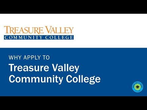Why Apply to Treasure Valley Community College