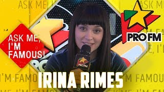 Irina Rimes Ask Me I&#39m Famous Quiz ProFM