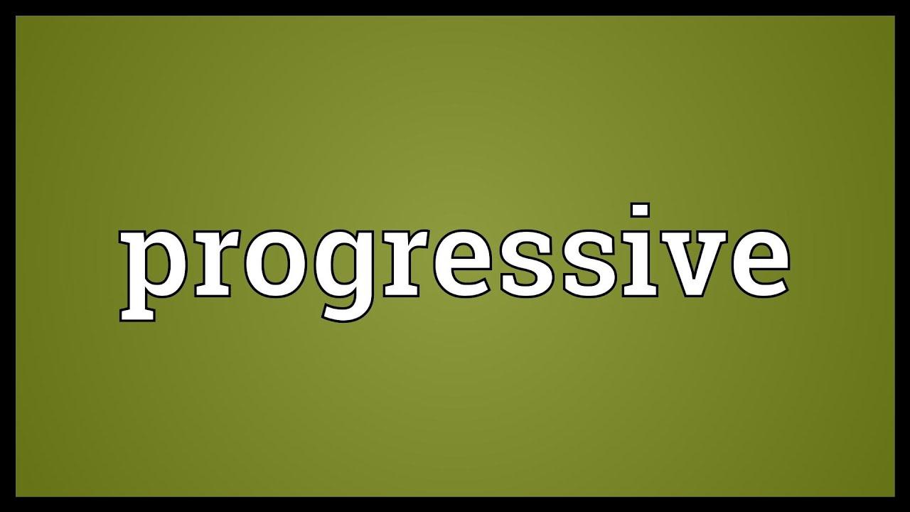 Image result for progressive meaning