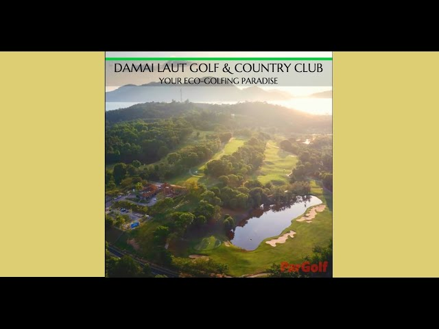 Play Malaysia Golf  -- Damai Laut Golf & Country Club