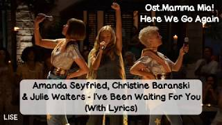 Скачать Mamma Mia Here We Go Again I Ve Been Waiting For You Lyrics Video